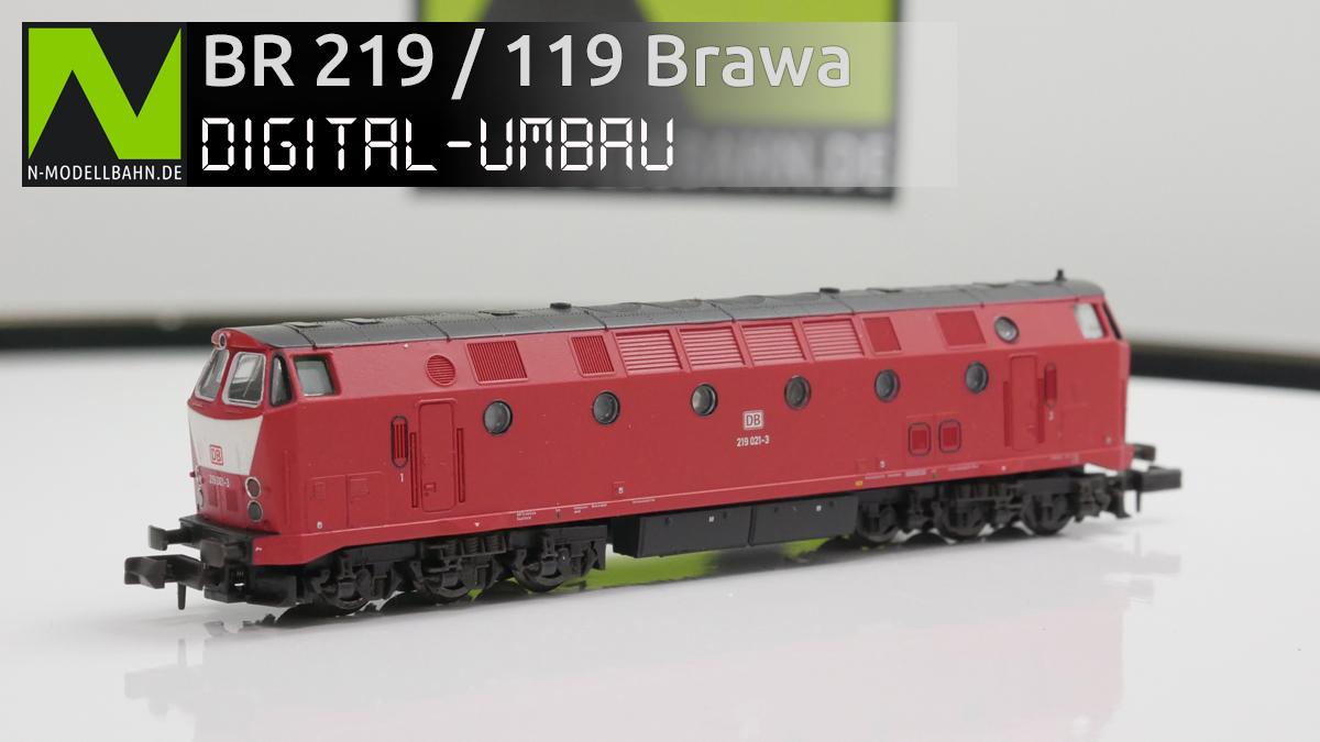BR 219 / 119 / 229 Brawa Digitalumbau